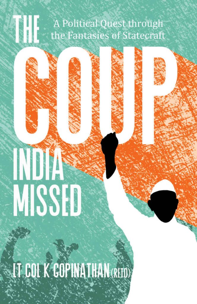The Coup India Missed