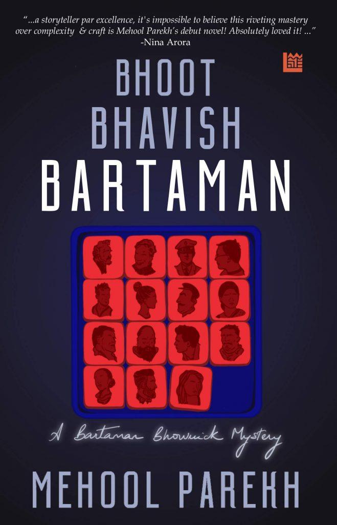 Bhoot Bhavish Bartaman